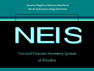 National Emission Inventory System  of Slovakia