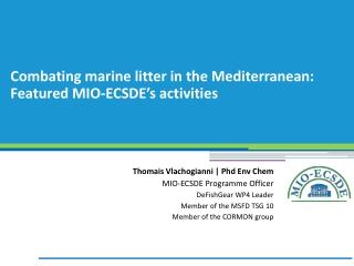 Combating marine litter in the Mediterranean: Featured MIO-ECSDE's activities