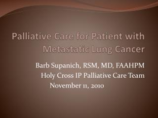 Palliative Care for Patient with Metastatic Lung Cancer