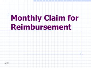 Monthly Claim for Reimbursement