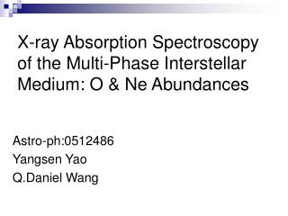 X-ray Absorption Spectroscopy of the Multi-Phase Interstellar Medium: O & Ne Abundances