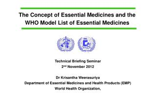 The Concept of Essential Medicines and the WHO Model List of Essential Medicines