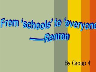 From 'schools' to 'everyone' ——Renren