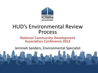 HUD's Environmental Review Process