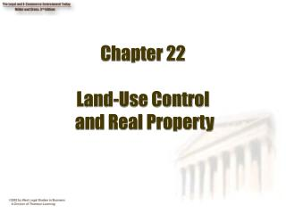 Chapter 22 Land-Use Control  and Real Property