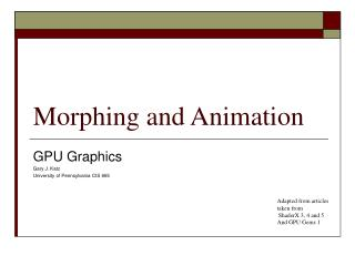 Morphing and Animation