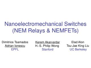 Nanoelectromechanical Switches (NEM Relays & NEMFETs)
