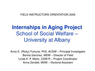 Internships in Aging Project School of Social Welfare –  University at Albany