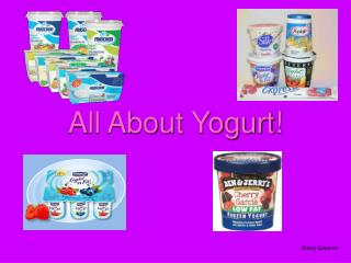 All About Yogurt!