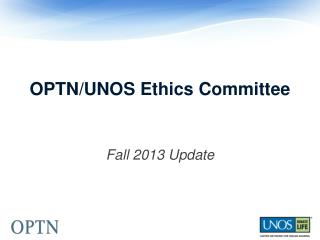 OPTN/UNOS Ethics Committee