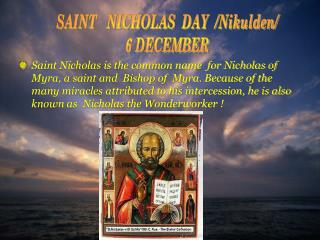 SAINT   NICHOLAS  DAY  /Nikulden/  6 DECEMBER