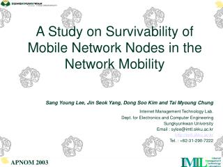 A Study on Survivability of Mobile Network Nodes in the Network Mobility