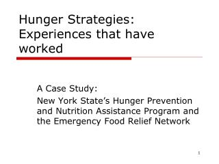 Hunger Strategies: Experiences that have worked