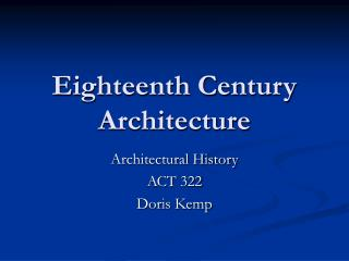 Eighteenth Century Architecture