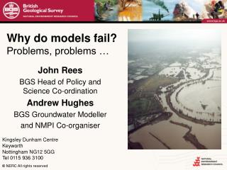 Why do models fail? Problems, problems …
