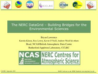 The NERC DataGrid – Building Bridges for the Environmental Sciences