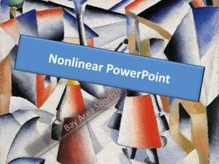 Nonlinear PowerPoint