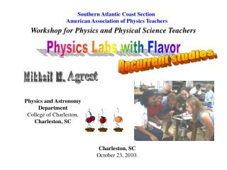Physics labs with flavor