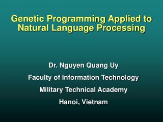Genetic Programming Applied to Natural Language Processing