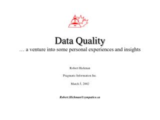 Data Quality … a venture into some personal experiences and insights