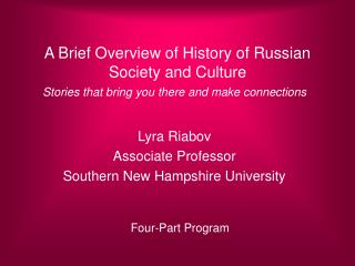 A Brief Overview of History of Russian Society and Culture