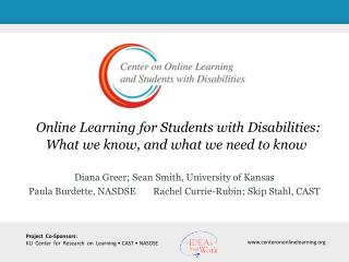 Online Learning for Students with Disabilities: What we know, and what we need to know