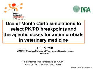Use of Monte Carlo simulations to select PK/PD breakpoints and therapeutic doses for antimicrobials in veterinary medici