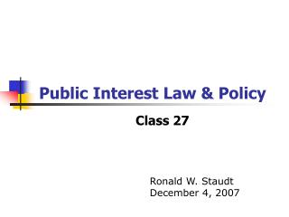 Public Interest Law & Policy