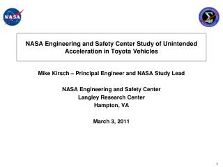 NASA Engineering and Safety Center Study of Unintended Acceleration in Toyota Vehicles