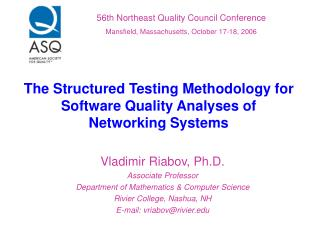 The Structured Testing Methodology for Software Quality Analyses of  Networking Systems