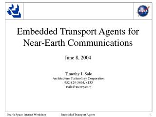 Embedded Transport Agents for Near-Earth Communications June 8, 2004