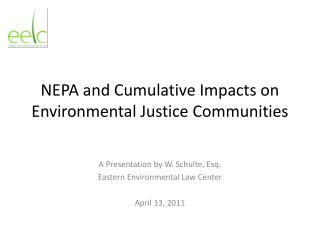 NEPA and Cumulative Impacts on Environmental Justice Communities