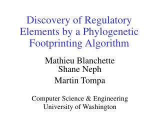 Discovery of Regulatory Elements by a Phylogenetic Footprinting Algorithm
