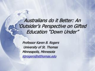 "Australians do it Better: An 'Outsider's Perspective on Gifted Education ""Down Under"""