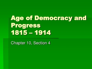 Age of democracy and progress  1815-1914