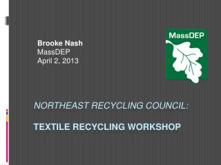 NORTHEAST Recycling council: Textile Recycling Workshop