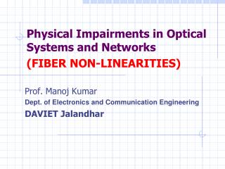 Physical Impairments in Optical Systems and Networks (FIBER NON-LINEARITIES)