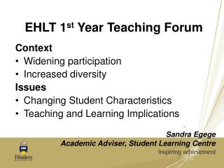 EHLT 1 st  Year Teaching Forum
