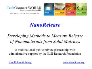 NanoRelease Developing Methods to Measure Release of Nanomaterials from Solid Matrices