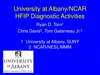 University at Albany/NCAR HFIP Diagnostic Activities