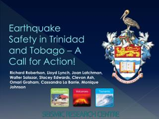 Earthquake Safety in Trinidad and Tobago – A Call for Action!