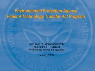 Environmental Protection Agency  Federal Technology Transfer Act Program