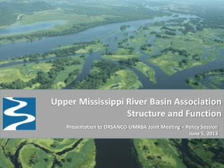 Upper Mississippi River Basin Association  Structure and Function