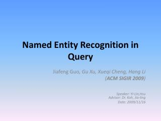 Named Entity Recognition in Query