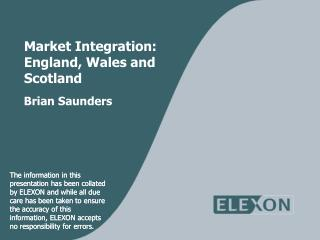Market Integration:  England, Wales and  Scotland
