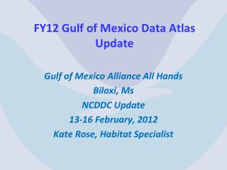 FY12 Gulf of Mexico Data Atlas Update
