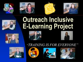 Outreach Inclusive E-Learning Project