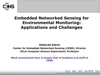 Embedded Networked Sensing for Environmental Monitoring:  Applications and Challenges