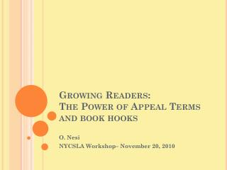 Growing Readers:   The Power of Appeal Terms and book hooks