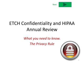 ETCH Confidentiality and HIPAA Annual Review